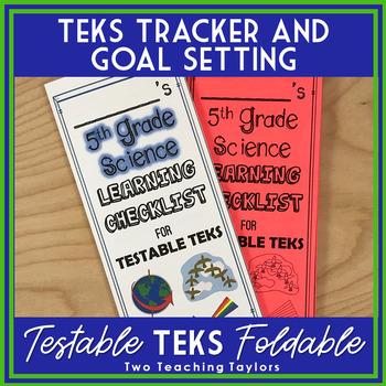 5th Grade Science Testable TEKs Learning Checklist