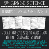 5th Grade Science Vocab and Quiz Bundle - 8 UNITS!