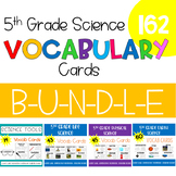5th Grade Science Vocabulary -Growing- BUNDLE