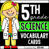 5th Grade Science Vocabulary Cards WITH Definitions