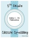 5th Grade Sitton Spelling Mega Bundle - Units 1-35