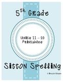 5th Grade Sitton Spelling - Units 11-20
