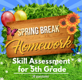 5th Grade Math Skill Assessment / Spring Break Packet - NO PREP - PRINT AND GO!!