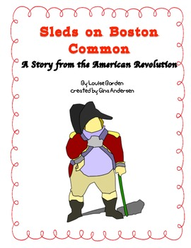 "5th Grade Treasures Reading Unit 3 Week 1 ""Sleds on Boston Common"""