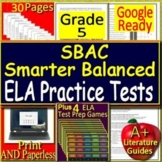 5th Grade Smarter Balanced Test Prep ELA Practice & GAMES - SELF-GRADING GOOGLE!