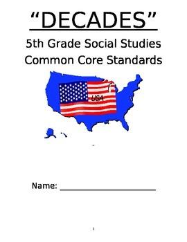 "5th Grade Social  Studies Common Core ""Decades"""