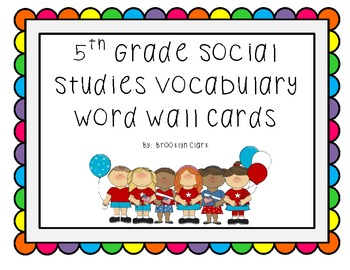 5th Grade Social Studies Core Content Word Wall Cards