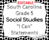 5th Grade Social Studies I Can Statements - South Carolina