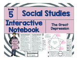 5th Grade Social Studies Interactive Notebook-The Great Depression