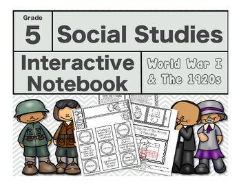 5th Grade Social Studies Interactive Notebook-WWI & The Roaring 20s