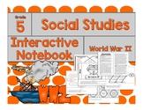 5th Grade Social Studies Interactive Notebook-World War II