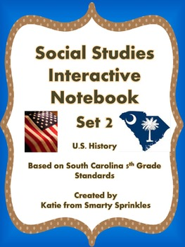 Interactive Notebook for 5th Grade Social Studies, Set 2