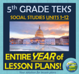 TEKS 5th Grade Social Studies YEAR-LONG CURRICULUM!! | Units 1-12 | Google Apps