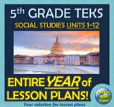 TEKS 5th Grade Social Studies YEAR-LONG CURRICULUM!!   Units 1-12   Google Apps