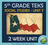 5th Grade Social Studies TEKS Unit 7 | Migration Westward: Expanding the U.S.