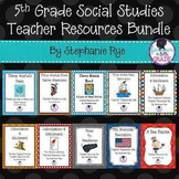 5th Grade Social Studies Teacher Resources Bundle