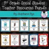 5th Grade Social Studies Teacher Resources Bundle