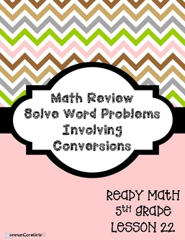 5th Grade Solve Word Problems Involving Conversions