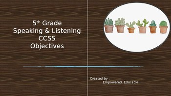 5th Grade Speaking and Listening CCSS Objectives