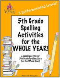 5th Grade Spelling Activities for the Whole Year! (Differentiated--3 Levels!)