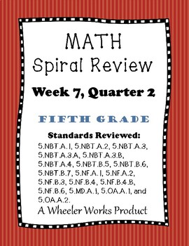 5th Grade Spiral Review Quarter 2, Week 7