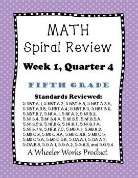 5th Grade Spiral Review, Quarter 4 Week 1