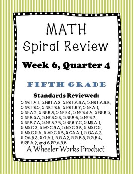 5th Grade Spiral Review, Quarter 4 Week 6