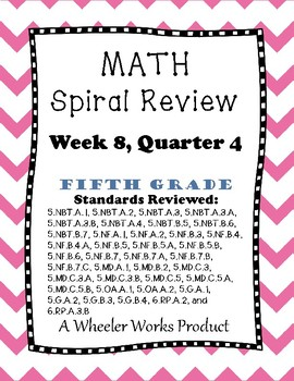 5th Grade Spiral Review, Quarter 4 Week 8