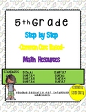 5th Grade Step by Step Math Common Core Resource