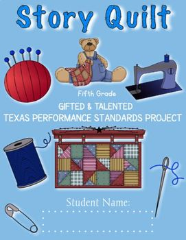 5th Grade Story Quilt Texas Performance Standards Project based Curriculum