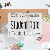 5th Grade Student Data Notebook (all standards)