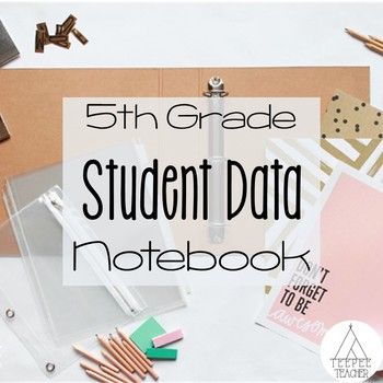 5th Grade Student Data Notebook (all standards)