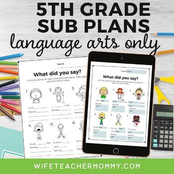5th Grade Sub Plans ELA Only Edition **PRE-ORDER**
