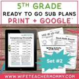 Sub Plans 5th Grade Ready To Go for Substitute. DAY #2. No Prep. One full day.