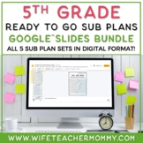 5th Grade Sub Plans Ready To Go for Substitute. No Prep. THREE day bundle.