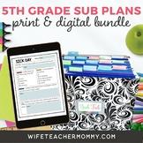 5th Grade Sub Plans- Emergency Substitute Bundle Print + G