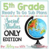 5th Grade Sub Plans Social Studies Only Edition