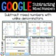 5th Grade Subtract Mixed Numbers with Unlike Denominators {5.NF.1} Google
