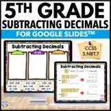 5th Grade Subtracting Decimals Google Classroom Distance Learning {5.NBT.7}