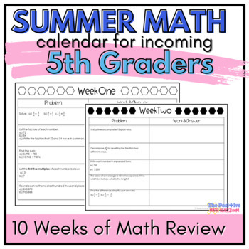 5th Grade Summer Math Review Calendar: A 10 Week Common Core Aligned Packet
