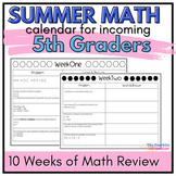 5th Grade Summer Math Review Calendar: A 10 Week Common Co
