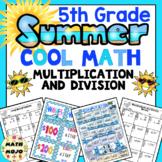 5th Grade Summer School Math: 5th Grade Multiplication and Division