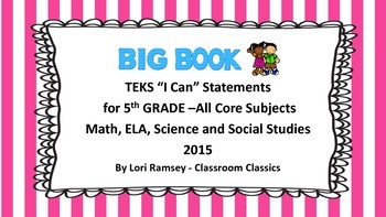 """5th Grade TEKS """"I Can"""" Statements 2015 All Core Subjects"""
