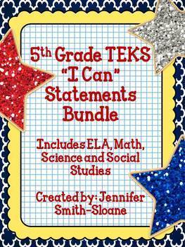 """Fifth Grade TEKS """"I Can"""" Statements Bundle- All 4 Core Subjects"""