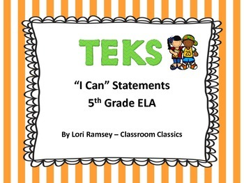 "5th Grade TEKS ""I Can"" Statements ELA 2015"
