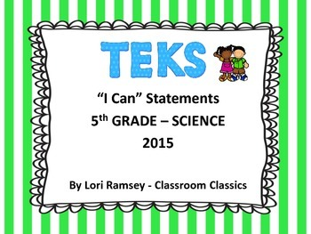 """5th Grade TEKS """"I Can"""" Statements Science 2015"""