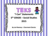 "5th Grade TEKS ""I Can"" Statements Social Studies 2015"