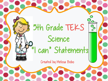 "5th Grade Science TEKS ""I can"" Statement Posters"
