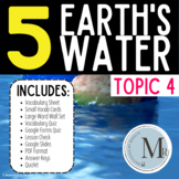 TOPIC 4 STUDY SET EARTH'S WATER Pearson Elevate Science