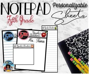 """5th Grade Teacher"" Notepad Sheets Set {Editable}"